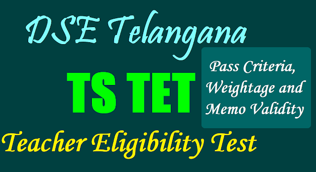 TSTET 2017 Pass Criteria, Weightage, Certificate Validity
