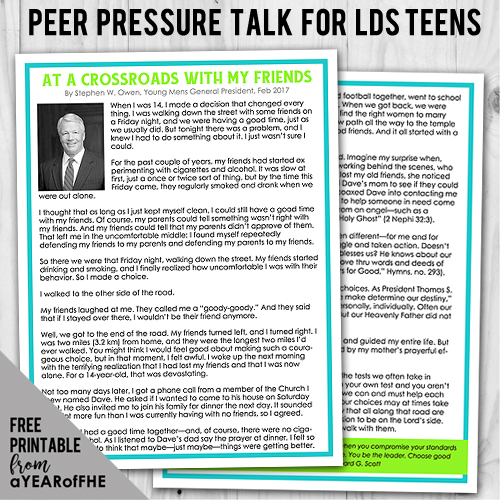 A Year of FHE // Free downbload of a great LDS talk from Elder Owen about his own experience with Peer Pressure at the age of 14, how he ovecame it and chose better friends, and the blessings that followed.  This is such a great resource to read before each new school year. #lds #peerpressure