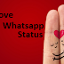 250+ Latest Love Whatsapp Status