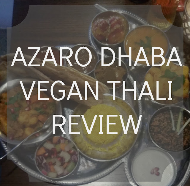 Azaro dhaba vegan thali review