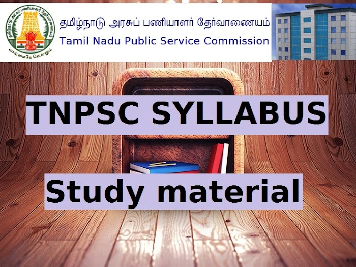 TNPSC Syllabus For Group 2|2A & Group 4 ->STUDY MATERIAL | Preparation Strategy included