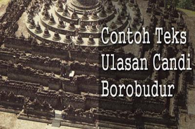 Gambar Ilustrasi Candi Borobudur Contoh Teks Ulasan