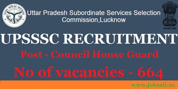 UPSSSC vacancy 2017, jobs in lucknow, upsssc Council House Guard Recruitment