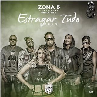 Zona 5 Ft Kelly Key - Estragar Tudo (Remix) [Download]