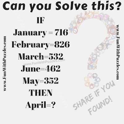 IF January=716, February=826, March=532, June=462 Then April=?