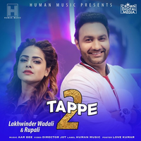 Tappe         Lakhwinder Wadalinew song