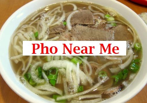 Pho Near Me