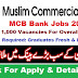 Muslim Commercial Bank (MCB) Jobs 2018 For Bachelors (Fresh & Experienced) Overall Pakistan Can Apply