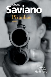 Piranhas de Roberto Saviano roman