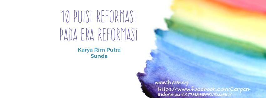 10 Puisi Reformasi Pada Era Reformasi Terbaru