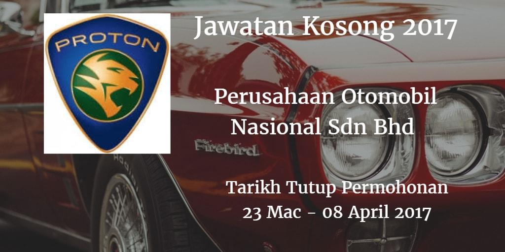 Jawatan Kosong PROTON 23 Mac - 08 April 2017