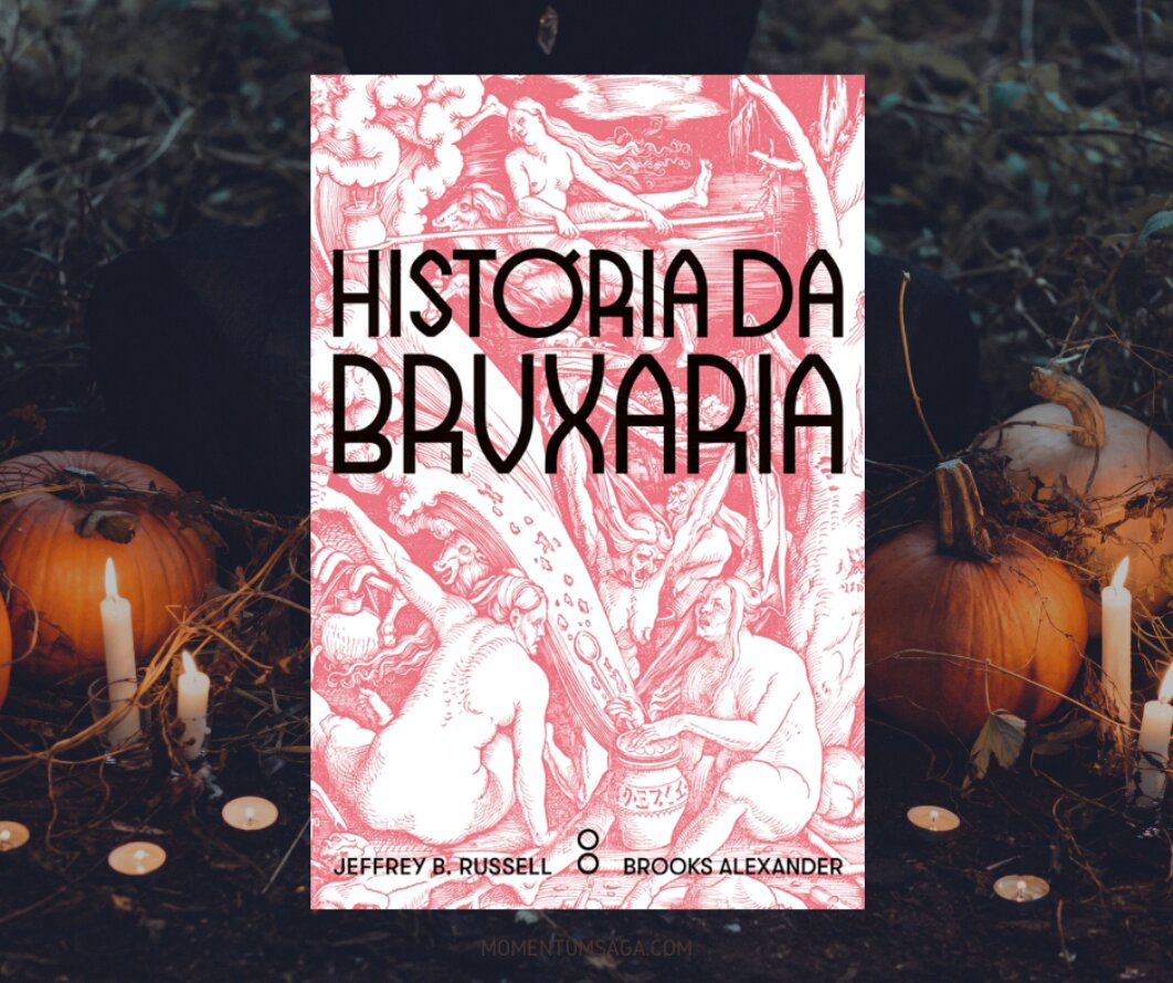 Resenha: História da Bruxaria, de Jeffrey B. Russell e Brooks Alexander