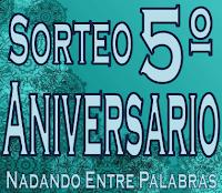 http://nadando-entre-palabras.blogspot.com.es/2016/12/sorteo-quinto-aniversario.html