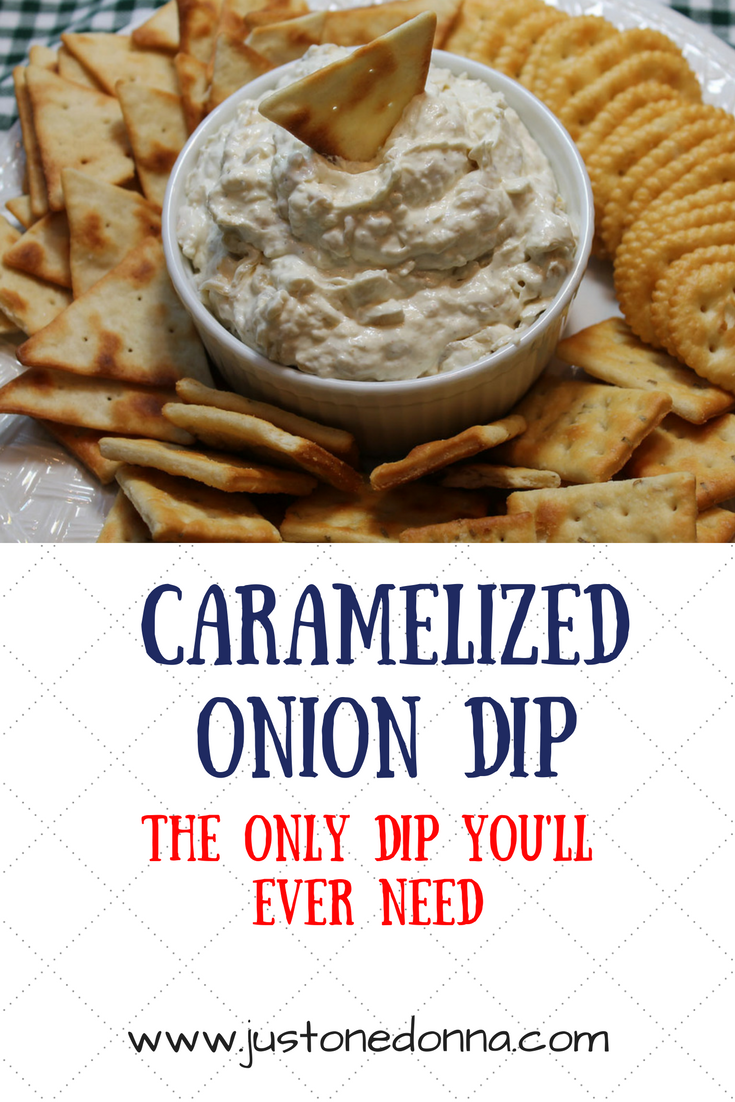 Caramelized Onion Dip-The Only Dip You will Ever Need - Just One Donna ...