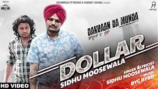 Dollar – Sidhu Moose Wala Video HD Download