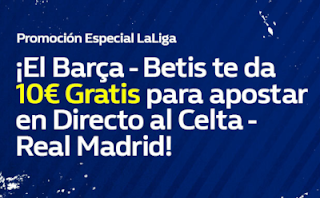 william hill 10€ Gratis para Celta vs Real Madrid 11 noviembre