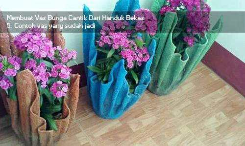 Membuat Vas Bunga Cantik Dari Handuk Bekas