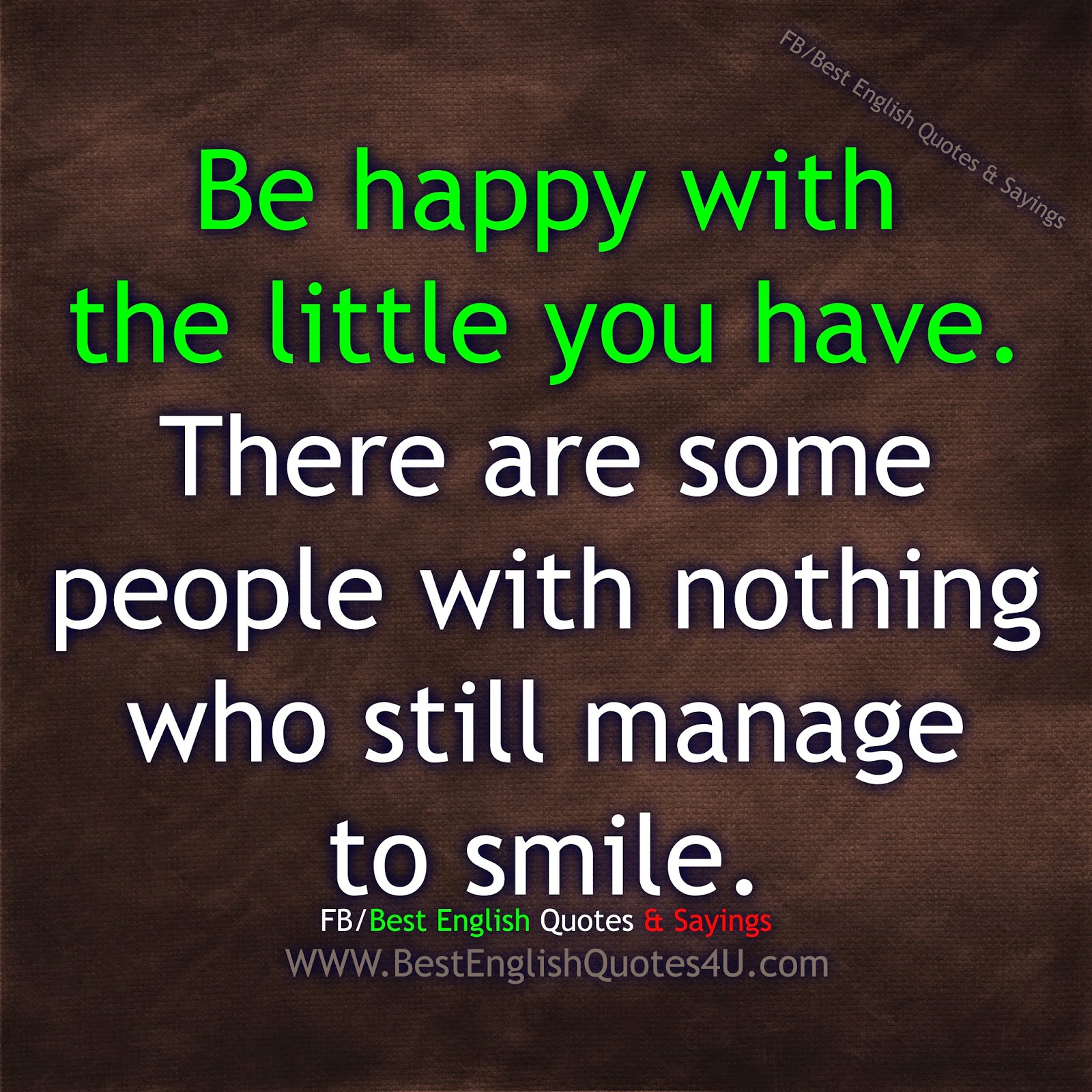 Be happy with the little you have... | Best English Quotes ...