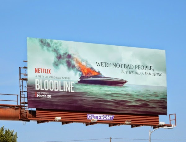Bloodline Netflix series premiere billboard