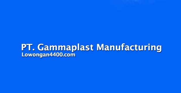 Lowongan Kerja PT. Gammaplast Manufacturing Cikarang (Pabrik Tupperware)