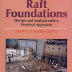 Raft Foundations: Design and Analysis with a Practical Approach