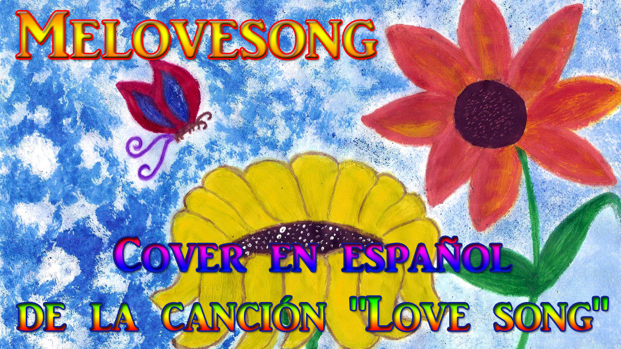 Love song cover en español