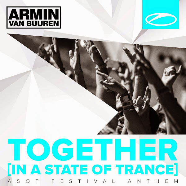 Armin van Buuren - Together (In a State of Trance) [A State of Trance Festival Anthem]  Cover