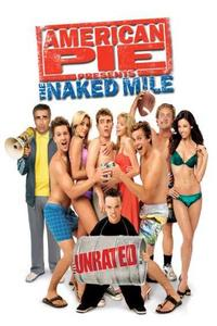 Download [18+] American Pie Presents The Naked Mile (2006) (Dual Audio) (Hindi-English) 480p-720p