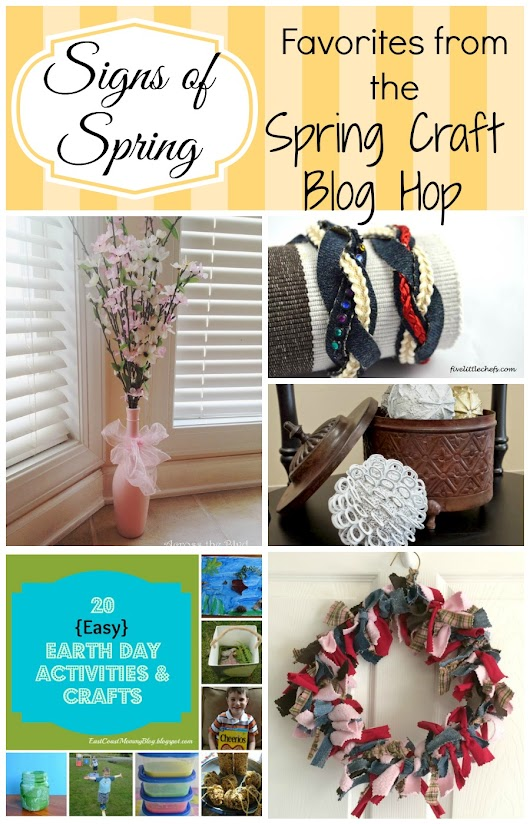 Signs of Spring: Favorites from the Spring Craft Blog Hop III, week 5