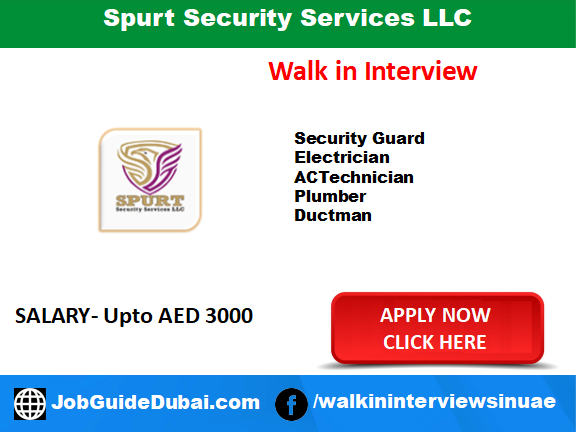 Job in Interview for security Guard, Electrician, AC Technician, Plumber, Ductman