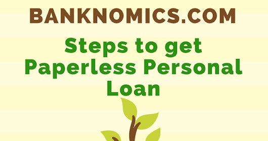 Infographics: Steps to Get Paperless Personal Loans | Banknomics India