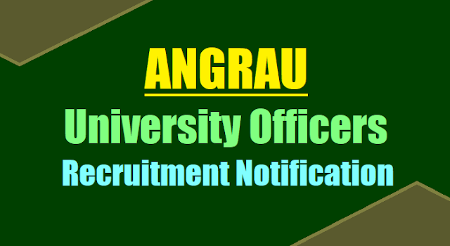 ANGRAU University Officers, Dean, Director, Registrar, Librarian Posts Recruitment 2017