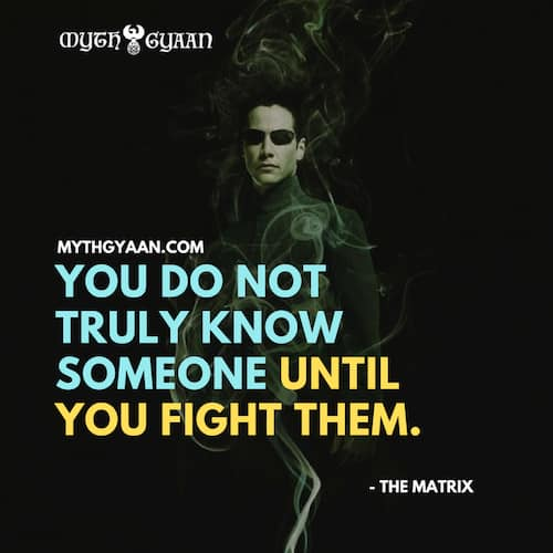 Matrix Quotes Photo - Seraph Quotes: You do not truly know someone until you fight them.