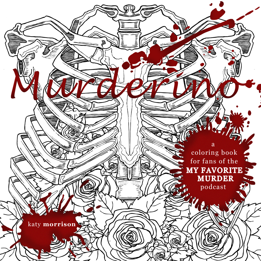 Murderino: A coloring book for fans of the \