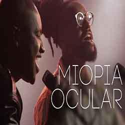 Miopia Ocular – Thiaguinho e Rael