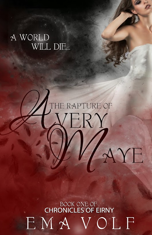 The Rapture of Avery Maye RE-release!