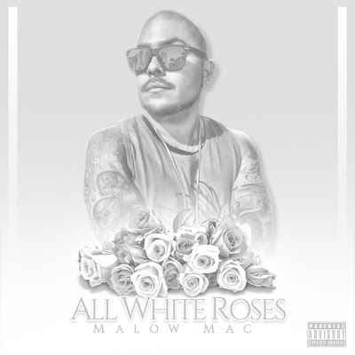 Malow Mac - All White Roses 2017