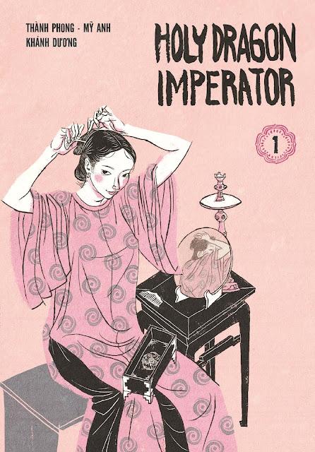 """Reseña de """"Holy Dragon Imperator"""" (Long Thần Tướng) vol.1 - Dibbuks"""
