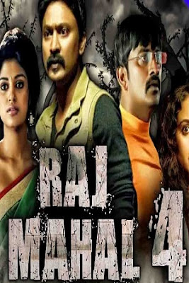 Raj Mahal 4 2018 Full Hindi Dubbed Movie Download