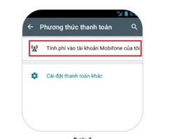 Cách thanh toán Google Play Mobifone