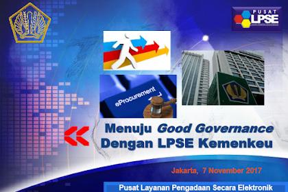Bimtek Keuangan : Menuju Good Governance Dengan LPSE Kemenkeu Part 2