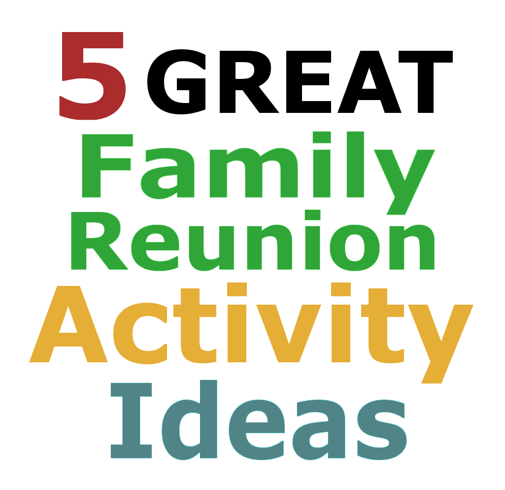 Family Reunion Planning Guides Apps And Books Family Reunion Activity Ideas
