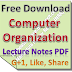 Lecture Notes on Computer Organization PDF