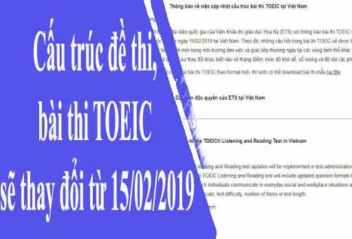 Cấu trúc đề thi, bài thi TOEIC sẽ thay đổi từ 15/02/2019
