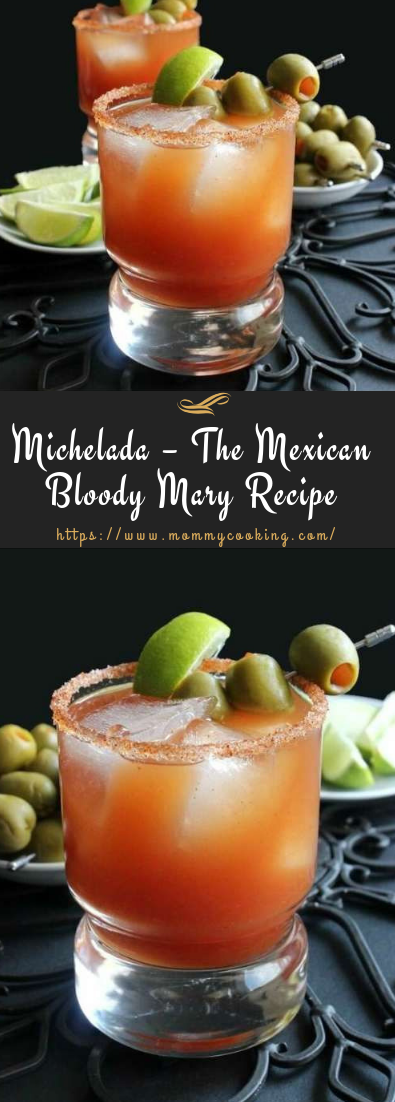 Michelada – The Mexican Bloody Mary Recipe #recipedrink #cocktail