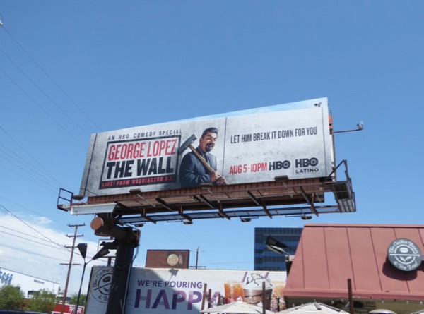 George Lopez Wall comedy special billboard