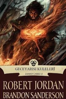 Robert Jordan - Zaman Çarkı 13 - Geceyarısı Kuleleri