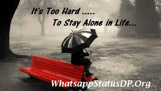 100-feeling-alone-status-for-whatsapp-in-english.