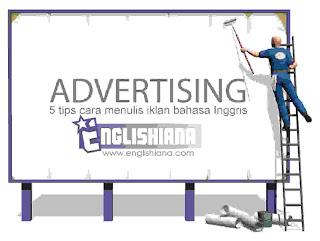 5 Tips / Langkah-langkah Menulis Iklan dalam Bahasa Inggris Beserta Contoh, Gambar, dan Artinya
