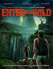 pelicula Entra a lo Salvaje (Enter the Wild) (2018)